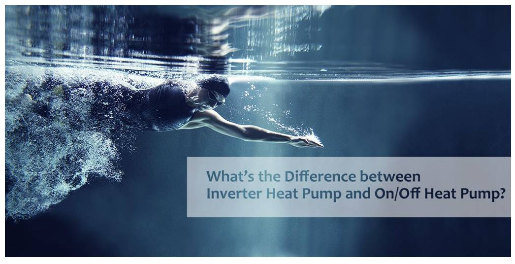 Inverter vs standard pool heat pumps